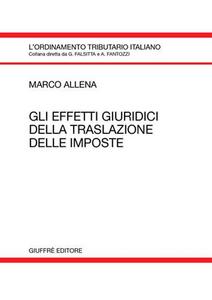 Libro Gli effetti giuridici della traslazione delle imposte Marco Allena