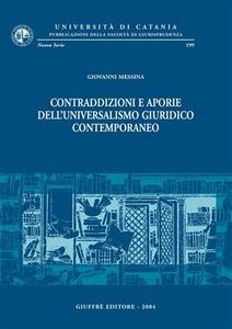 Libro Contraddizioni e aporie dell'universalismo giuridico contemporaneo Giovanni Messina