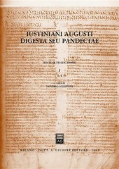 Iustiniani Augusti Digesta seu Pandectae-Digesti o Pandette dell'imperatore Giustiniano. Vol. 1: 1-4.