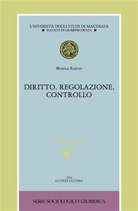 Libro Diritto, regolazione, controllo. Con CD-ROM Monica Raiteri