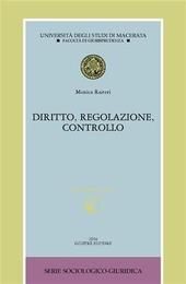 Diritto, regolazione, controllo. Con CD-ROM