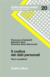 Il codice dei dati personali. Temi e problemi