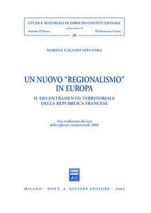 Libro Un nuovo «regionalismo» in Europa Marina Calamo Specchia