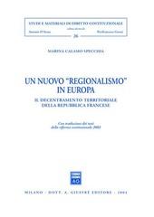 Un nuovo «regionalismo» in Europa