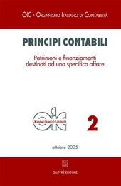 Principi contabili. Vol. 2: Patrimoni e finanziamenti destinati ad uno specifico affare.
