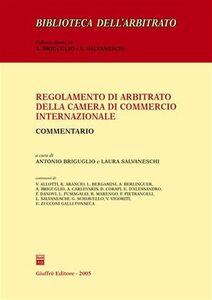 Libro Regolamento di arbitrato della Camera di commercio internazionale. Commentario