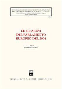 Foto Cover di Le elezioni del Parlamento europeo del 2004, Libro di  edito da Giuffrè