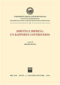 Libro Diritto e impresa: un rapporto controverso
