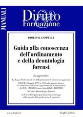 Guida alla conoscenza dell'ordinamento e della deontologia forensi