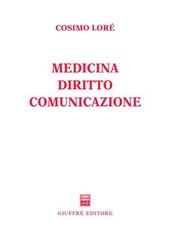 Medicina, diritto, comunicazione