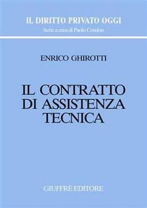 Libro Il contratto di assistenza tecnica Enrico Ghirotti