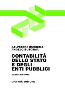 Libro Contabilità dello Stato e degli enti pubblici Salvatore Buscema , Angelo Buscema