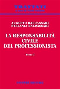 Libro La responsabilità civile del professionista Augusto Baldassari , Stefania Baldassari