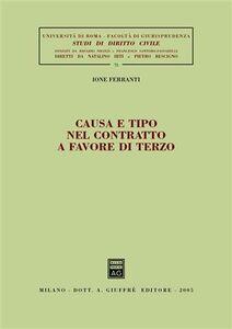 Foto Cover di Causa e tipo nel contratto a favore di terzo, Libro di Ione Ferranti, edito da Giuffrè