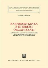 Rappresentanza e interessi organizzati. Contributo allo studio dei rapporti tra rappresentanza politica e rappresentanza di interessi