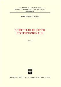 Libro Scritti di diritto costituzionale Enrico Spagna Musso