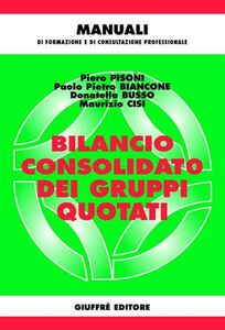 Foto Cover di Bilancio consolidato dei gruppi quotati, Libro di  edito da Giuffrè