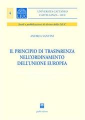 Il principio di trasparenza nell'ordinamento dell'Unione europea