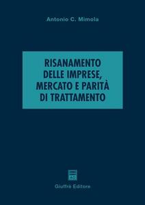 Risanamento delle imprese, mercato e parità di trattamento