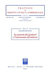 Libro La potestà dei genitori e l'autonomia del minore Massimo Dogliotti