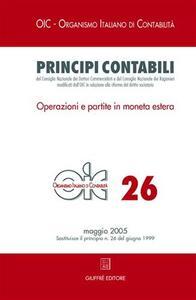 Principi contabili (2005). Vol. 26: Operazioni e partite in moneta estera. - copertina