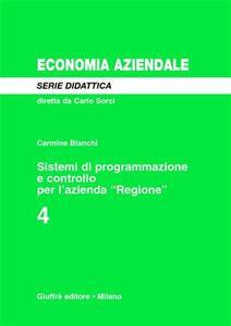 Sistemi di programmazione e controllo per l'azienda «Regione»
