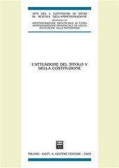 L' attuazione del titolo V della Costituzione. Atti del 50º Convegno di studi (Varenna, 16-18 settembre 2004)