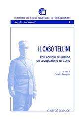 Il caso Tellini. Dall'eccidio di Janina all'occupazione di Corfù