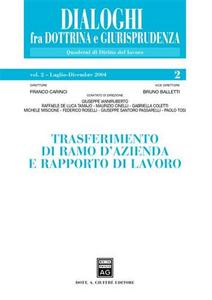 Libro Trasferimento di ramo d'azienda e rapporto di lavoro. Vol. 2: Luglio-dicembre 2004.