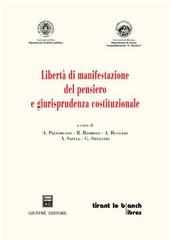 Liberta di manifestazione del pensiero e giurisprudenza costituzionale. Dottorato di ricerca in «Giustizia costituzionale e diritti fondamentali»