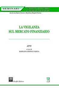 Libro La vigilanza sul mercato finanziario