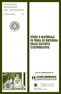 Foto Cover di Studi e materiali in tema di riforma delle società cooperative, Libro di  edito da Giuffrè