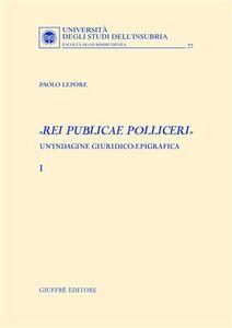 Libro «Rei publicae polliceri». Un'indagine giuridico-epigrafica Paolo Lepore