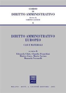 Diritto amministrativo europeo. Casi e materiali