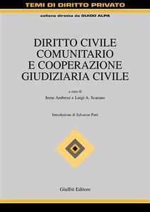 Diritto civile comunitario e cooperazione giudiziaria civile