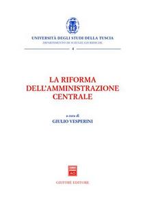 Libro La riforma dell'amministrazione centrale
