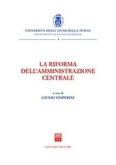 La riforma dell'amministrazione centrale