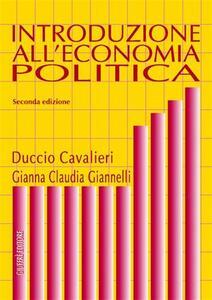 Introduzione all'economia politica - Duccio Cavalieri,Gianna C. Giannelli - copertina