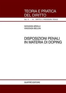 Libro Disposizioni penali in materia di doping Giovanni Ariolli , Vincenza Bellini