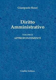 Listadelpopolo.it Diritto amministrativo. Vol. 2: Approfondimenti. Image