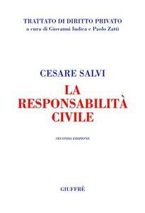 Libro La responsabilità civile Cesare Salvi