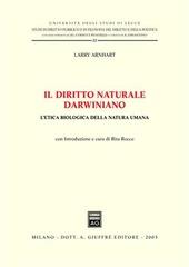 Il diritto naturale darwiniano. L'etica biologica della natura umana