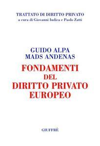 Fondamenti del diritto privato europeo