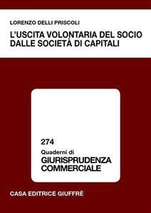 Libro L' uscita volontaria del socio dalle società di capitali Lorenzo Delli Priscoli