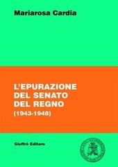 L' epurazione del Senato del Regno (1943-1948)
