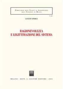 Libro Ragionevolezza e legittimazione del sistema Luigi D'Andrea