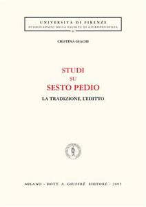 Libro Studi su Sesto Pedio. La tradizione, l'editto Cristina Giachi