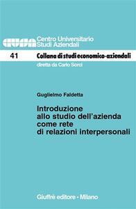 Introduzione allo studio dell'azienda come rete di relazioni interpersonali