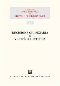 Libro Decisione giudiziaria e verità scientifica