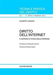 Libro Diritto dell'Internet. Il sistema di tutele della persona Giuseppe Cassano